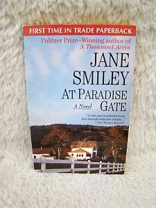 1981 At Paradise Gate A Novel by Jane Smiley Pulitzer Prize Author Paperback Bk