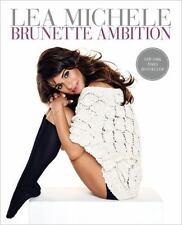 Brunette Ambition by Lea Michele Hardcover Rachel Berry Glee Star Memoir Actress