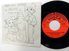 DALLAS WAYNE 45 Christmas Wishes & Dreams YUCCA label COUNTRY Xmas PIC SLV e2834