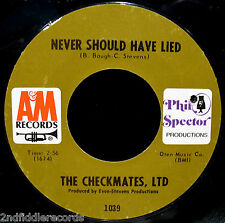 THE CHECKMATES, LTD-Never Should Have Lied-Northern Soul 45-A&M #1039-SPECTOR