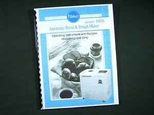 Pillsbury Model 1016 Bread Maker Machine Instruction Manual & Recipes