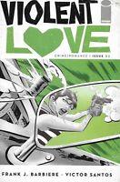 Violent Love Comic Issue 2 Modern Age First Print 2016 Frank Barbiere Santos