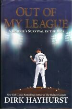"""""""Out of My League"""" by Dirk Hayhurst (2012) Hardcover 1st Printing"""