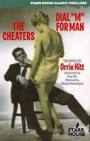 "Cheaters / Dial ""M"" for Man, Paperback by Hitt, Orrie; Hemmingson, Michael (A..."
