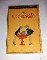 Sto (Sergio Tofano) I cavoli a merenda - Adelphi 1990 - Prima edizione