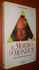 MONDUZZI, il morbo di Monduz - Mondadori, I ed. 1988