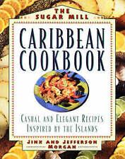 The Sugar Mill Caribbean Cookbook (Non), Good Condition Book, Morgan, Jefferson,