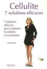 Livre Cellulite  7 solutions efficaces pour combattre la cellulite en 6 semaines