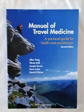 Manual of Travel Medicine: A pre-travel Guide for Health Care Practitioners 2nd