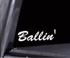 2x Ballin' Vinyl Decal Stickers - For Car windows, trucks, skateboards, snow