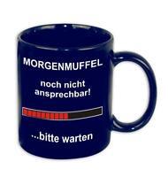 Morgenmuffel Tasse ... bitte warten