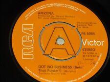 "Arizona:   Got No Business (Bein' That Funky!)   EX+  DEMO     7"""