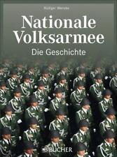 Nationale Volksarmee – Die Geschichte von Rüdiger Wenzke (2014, Gebundene Ausgabe)