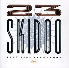 23 Skidoo - Just Like Everybody [New CD] Expanded Version, Reissue