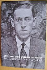 LOVECRAFT AND A WORLD IN TRANSITION (1st, 2014) Collected Essays by S.T. Joshi