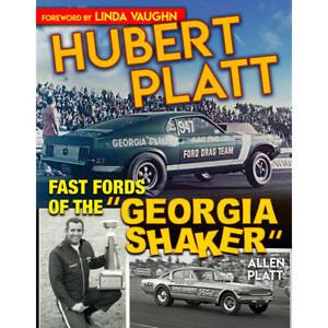 "SA Design Books CT625; Hubert Platt: Fast Fords of the ""Georgia Shaker"""