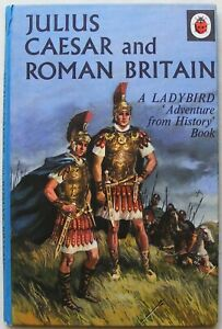 Vintage Ladybird Book–Julius Caesar and Roman Britain–History 561–Good/Very Good