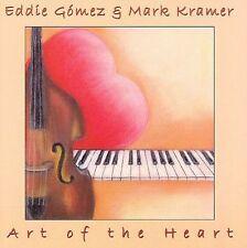 Art of the Heart 2006 by Eddie Gomez & Mark Kramer Ex-library