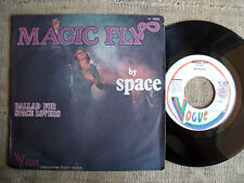 Space - Magic fly / Ballad for space lovers    45 giri