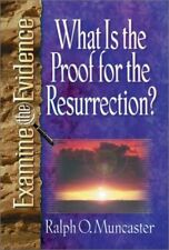 What is the Proof for the Resurrection? (Examine t