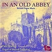 In an Old Abbey: British Organ Music (2014)