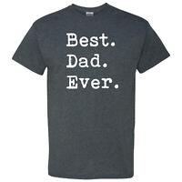 Best Dad Ever Period on a Dark Heather T Shirt