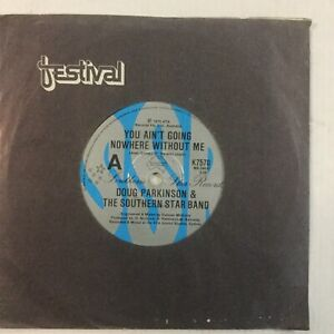 """Doug Parkinson You Aint Going Nowhere Without Me EXc 7"""" Single Record"""