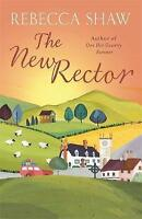 The New Rector (Tales from Turnham Malpas), Rebecca Shaw | Paperback Book | Very