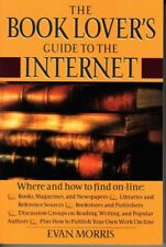 The Book Lover's Guide to the Internet by Evan Morris illustrated brand new