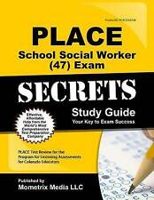 PLACE School Social Worker (47) Exam Secrets Study Guide: PLACE Test Review for