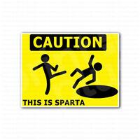 Caution This Is Sparta Sign Sticker