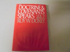 The Doctrine & Covenants Speaks VOl 2 by Roy W. Doxey Deseret Books