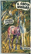 CREPAX FRANCO IL CORPO UMANO BOMPIANI 1968 I° EDIZ.
