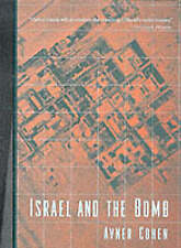 NEW Israel and the Bomb (Historical Dictionaries of Cities of) by Avner Cohen