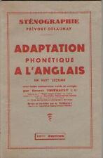 Adaptation Phonétique à l'Anglais en Huit Leçons - Ernest Thiébault STENOGRAPHIE
