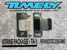 .Timely Frame Strike Package TA-1 Inc.C plate, Dust Cap, Screws & Door Silencers