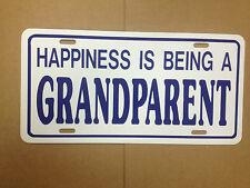 """Happiness Is Being A Grandparent Funny Novelty License Plate Car Tag 6"""" x 12"""""""