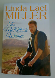 The McKettrick Women by Linda Lael Miller 2-in-1 Romance Cowboys PB 2015 VGC FP