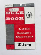 1962 OFFICIAL RULE BOOK Little League Baseball Booklet - Wilson