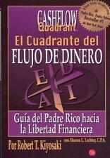 El Cuadrante del Flujo de Dinero by Robert T. Kiyosaki