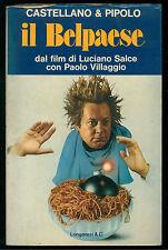 CASTELLANO E PIPOLO IL BELPAESE LONGANESI 1977 CINEMA PAOLO VILLAGGIO