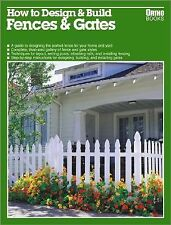How to Design & Build Fences & Gates by Kathleen Blease (editor)  #12110
