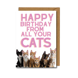 FUNNY cat CARD all of your CATS friend MUM husband