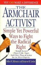Armchair Activist: Simple Yet Powerful Ways to Fight the Radical Right Schwartz