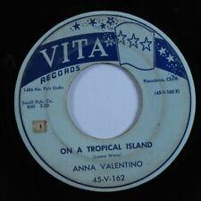 R&B Exotica 45 ANNA VALENTINO On A Tropical Island VITA HEAR