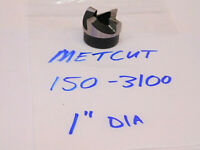 "NEW SURPLUS METCUT HSS SPOT FACER DIA: 1"" (HEIGHT: 3/4"")"