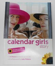 The Calendar Girls Story Signed by Tricia Stewart 2004