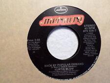 "7"" MERCURY 45 RECORD/KURTIS BLOW/BACK BY POPULAR DEMAND/1988 NR MINT RAP"