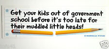 """***Get your kids out of government school...*** Anti-Obama Bumper Sticker""""  L"""