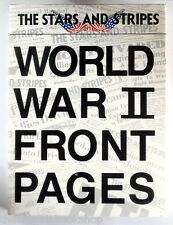 THE STARS AND STRIPES World War Two Front Pages (1985) - HARDBACK - 1st Edition